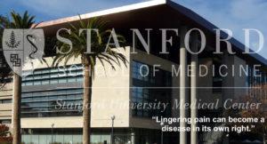 Stanford School of Medicine Pain is a Disease