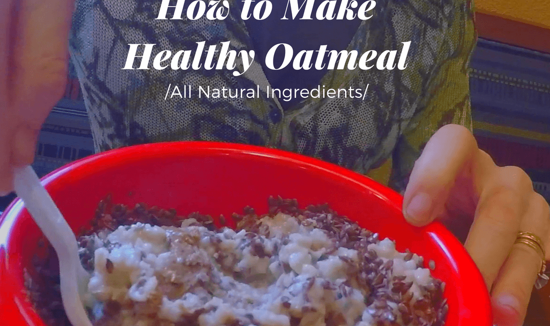 Super Healthy Oatmeal Secrets (video)